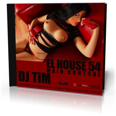 "El house 54 ""Main Control"" (Mixed by Dj TiM)"