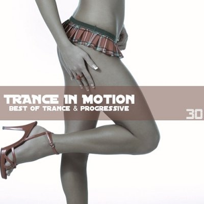 Trance In Motion Vol.30 Mixed By E.S.