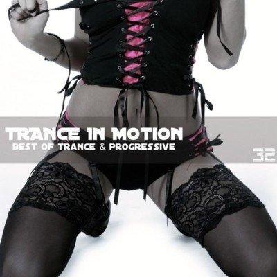 Trance In Motion Vol.32