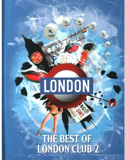 Club & Cafe London: The Best Of London Club 2