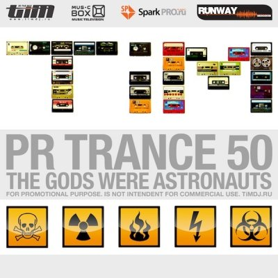 "Pr Trance 50 ""The Gods Were Astronauts"" (Mixed by Dj TiM)"