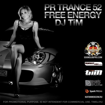 "Pr Trance 52 ""Free Energy"" (Mixed by dj TiM)"
