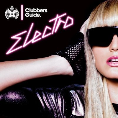 Ministry Of Sound: Clubbers Guide Electro