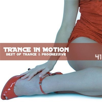 Trance In Motion Vol.41