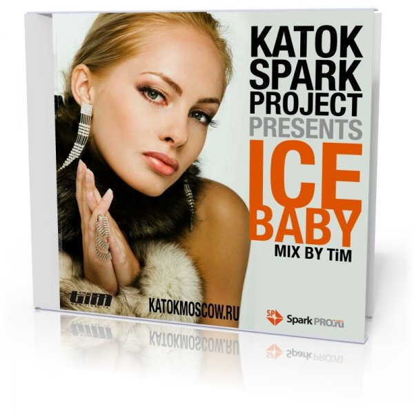 KATOK Spark project. ICE BABY (mixed by TiM)