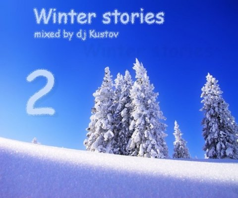 Winter stories 2 (mixed by dj Kustov)