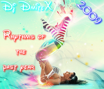 Rhythms of the past year (Mixed by Dj DmiteX)
