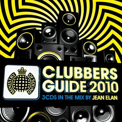 Clubbers Guide 2010 (mixed by Jean Elan)
