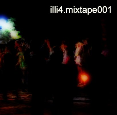 Mixtape 001 (Mixed by illi4)