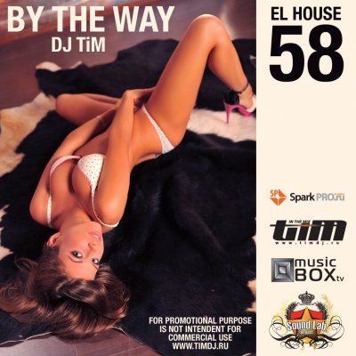 "El House 58 ""By the way"" (mixed by dj TiM)"