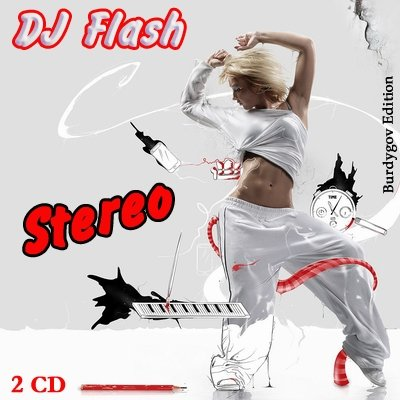 Stereo (Mixed by DJ Flash)