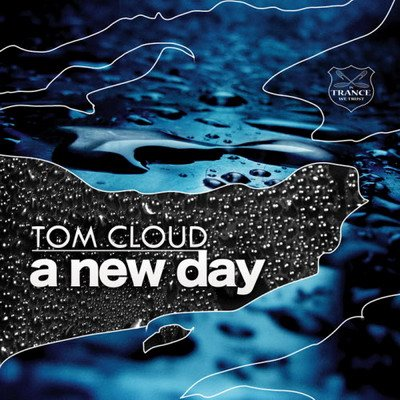 Tom Cloud - A New Day