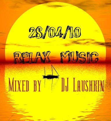 Relax Music - by DJ Laushkin