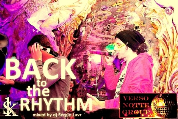 Back To The Rhythm (Mixed by DJ Sergio Lavr)