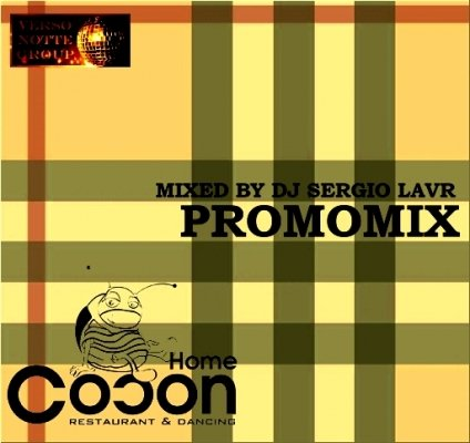 """Cocon Club"" Promomix (Mixed by DJ Sergio Lavr)"