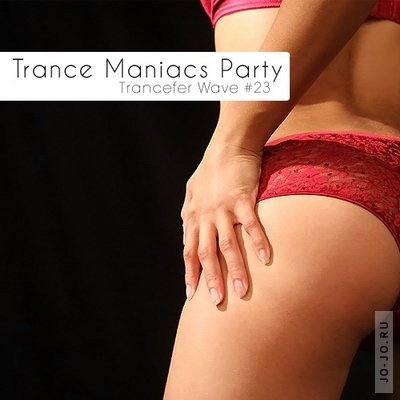 Trance Maniacs Party: Trancefer Wave #23