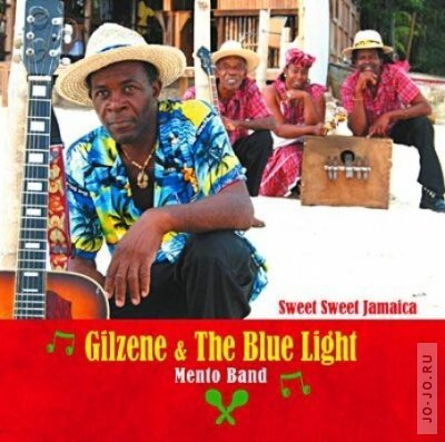 Gilzene And The Blue Light Mento Band – Sweet Sweet Jamaica