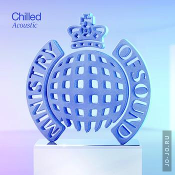 Ministry Of Sound - Chilled Acoustic