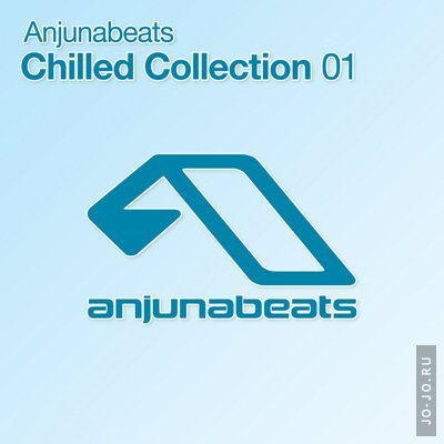 Anjunabeats: Chilled Collection 01