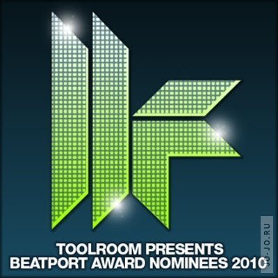 Toolroom Records Presents Beatport Award Nominees 2010