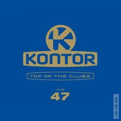 Kontor: Top of the Clubs. Volume 47