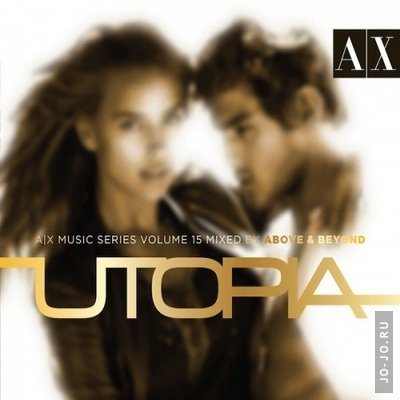 AX Music Series Vol 15: Mixed by Above &  Beyond - Utopia