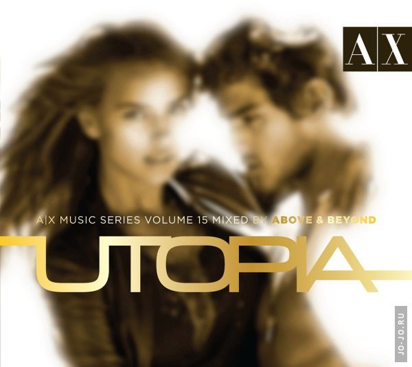 AX Music Series Vol 15 - Mixed by Above & Beyond - Utopia