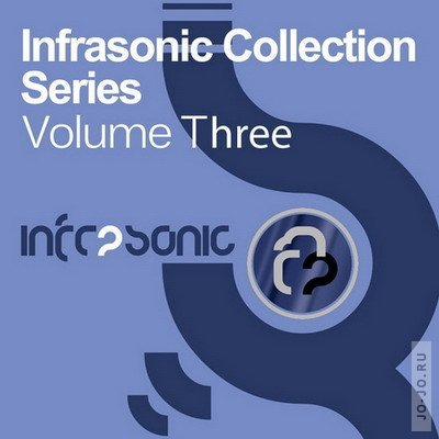 Infrasonic Collection Series. Volume Three