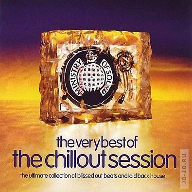 Ministry of Sound - The Chillout Session