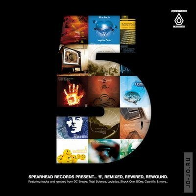 Spearhead Records Presents 5 (Remixed, Rewired, Rewound)