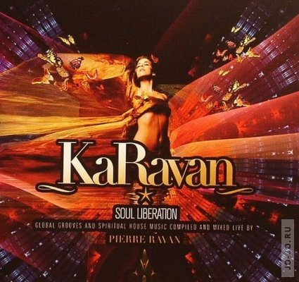 KaRavan: Soul Liberation (compilated & mixed by Pierre Ravan)