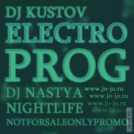 Electroprog 2CD (Mixed by Dj Kustov & Dj Nastya Nightlife)