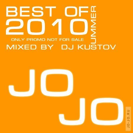 Best of summer 2010 (mixed by DJ Kustov)