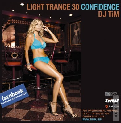 "Light trance 30 ""CONFiDENCE"" (Mixed by Dj TiM)"