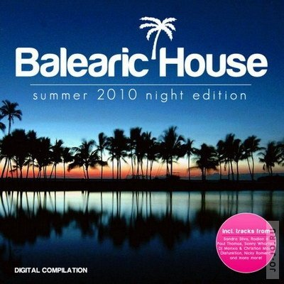 Balearic House: Summer 2010 Night Edition