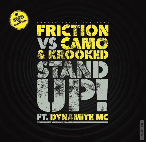Friction vs Camo & Krooked feat. Dynamite MC - Stand Up / Life Cycle