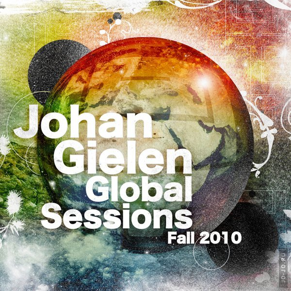 Global Sessions Fall 2010 (mixed by Johan Gielen)