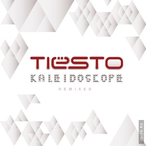 Tiesto - Kaleidoscope Remixed (The Unreleased Extended)