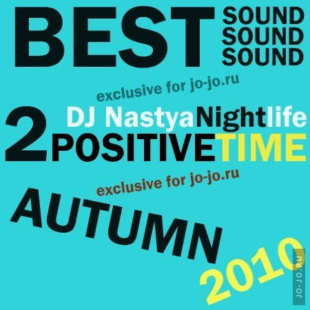 Positive Time 2 (mixed by DJ Nastya Nightlife)