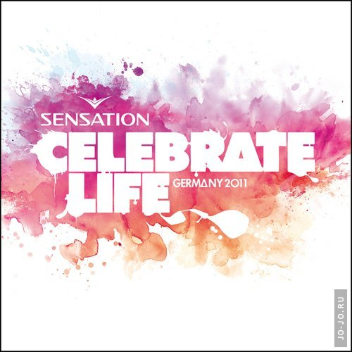 Sensation: Celebrate Life (Germany 2011)