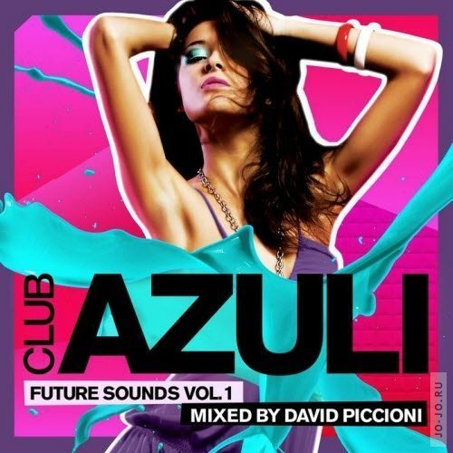 Club Azuli Future Sounds Volume 1