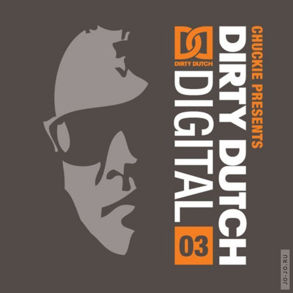Chuckie Presents: Dirty Dutch Digital Vol.3
