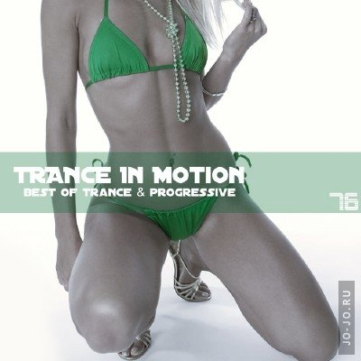 Trance In Motion Vol.76 (Mixed By E.S.)