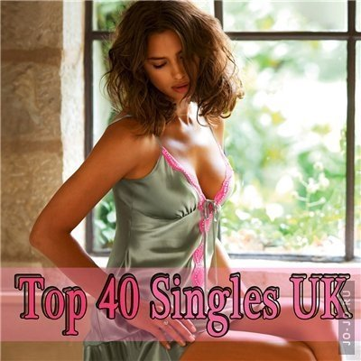 UK Singles Top 40 - 12th February