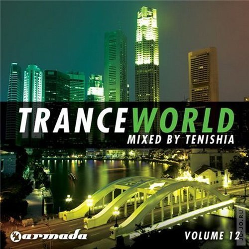 Trance World Vol.12 (mixed by Tenishia)