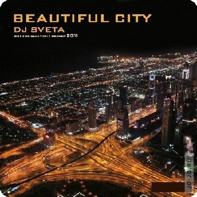 Dj Sveta - Beautiful City