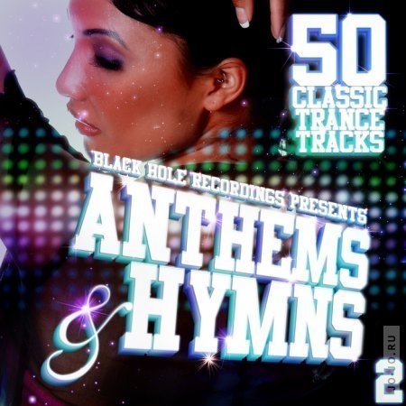 Black Hole Recordings Presents Anthems and Hymns 2