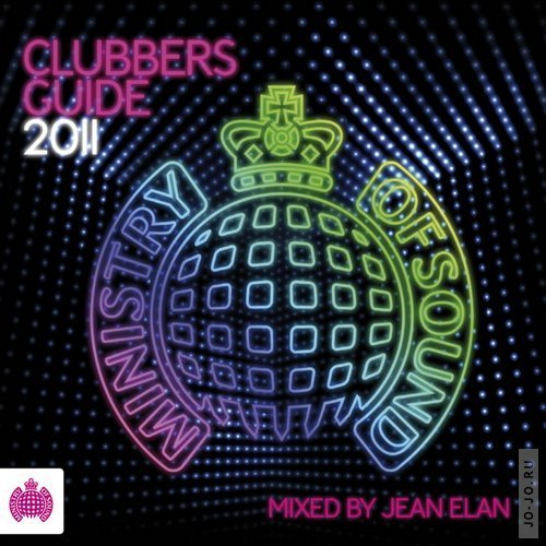Ministry of Sound: Clubbers Guide 2011 - mixed by Jean Elan