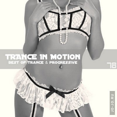 Trance In Motion Vol.78