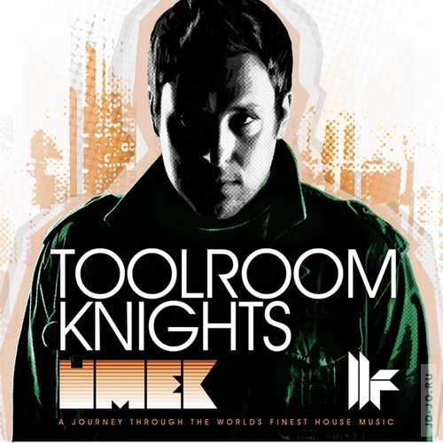 Toolroom Knights (Mixed by Umek)